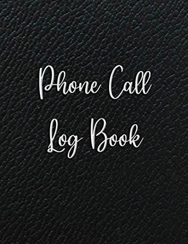 Phone Call Log Book: Telephone Memo Log Notebook Records for Voice Mail, Monitor Phone Calls & Messages ( Black Classic Cover )