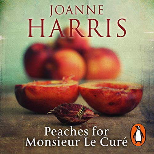 Peaches for Monsieur le Curé: Chocolat, Book 3