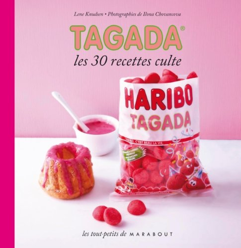 Tagada Candy Recipe Cookbook (French edition)