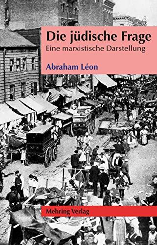 Die jüdische Frage: Eine marxistische Darstellung