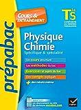 Physique-chimie Tle S spécifique & spécialité - Cours, méthodes et exercices de type bac (terminale S)