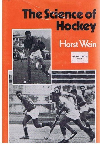 Image OfThe Science Of Hockey. By Horst Wein (1974-08-01)