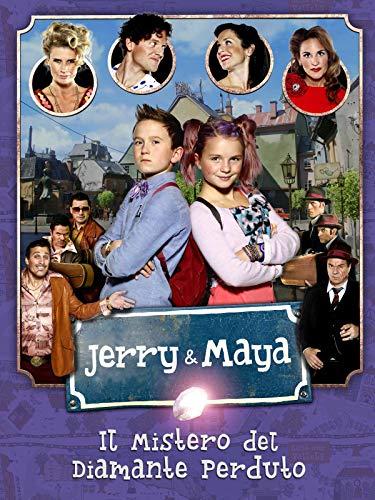 Jerry & Maya - I misteri del diamante perduto