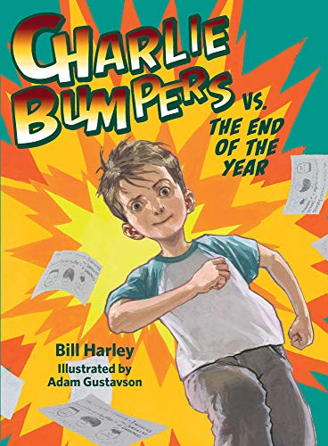 Charlie Bumpers vs. the End of the Year (Charlie Bumpers, 7)