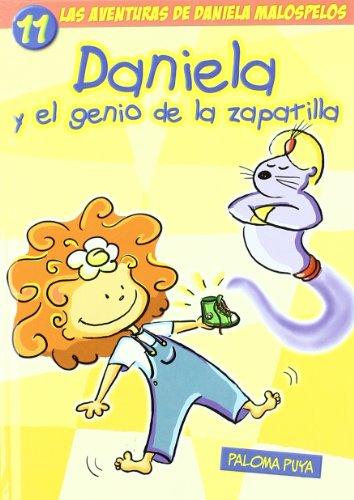 Daniela Y El Genio De La Zapatill (AVENTURAS DE DANIELA MALOSPELOS)
