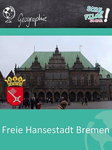 Freie Hansestadt Bremen - Schulfilm Geographie