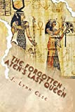 The Forgotten: Aten's Last Queen