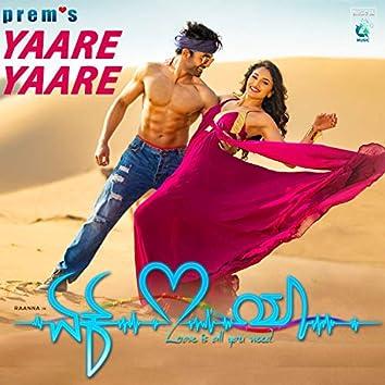 """Yaare Yaare (From """"Ek Love Ya"""")"""
