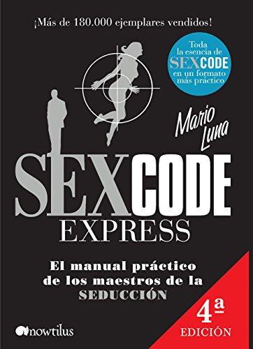 Sex Code Express (Manuales de seducción)
