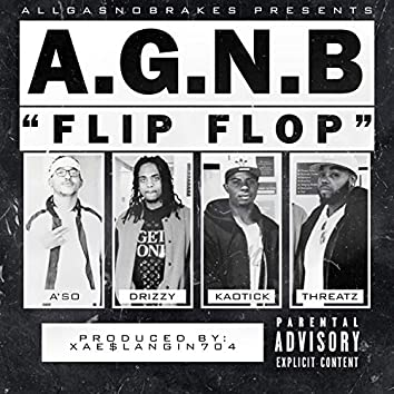 FlipFlop (feat. A'so, Drizzy, Kaotick & Threatz)