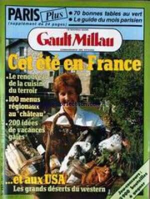GAULT MILLAU [No 157] du 01/05/1982 - PARIS - 70 BONNES TABLES AU VERT - CET ETE EN FRANCE - LA CUISINE DU TERROIR - LES GRANDS DESERTS DU WESTERN - U.S.A.
