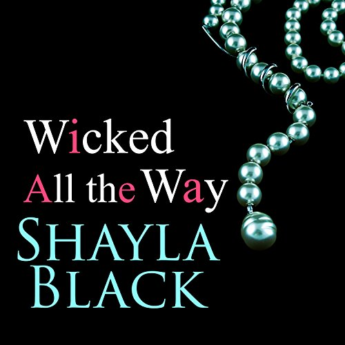 Wicked All the Way audiobook cover art