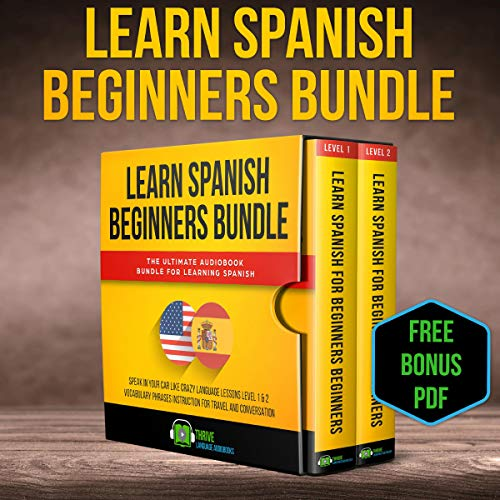 Learn Spanish Beginners Bundle: The Ultimate Audiobook Bundle for Learning Spanish audiobook cover art