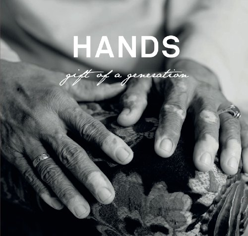 HANDS: Gift of a Generation (English Edition)