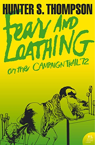 Fear and Loathing on the Campaign Trail '72 (Harper Perennial Modern Classics) (English Edition)