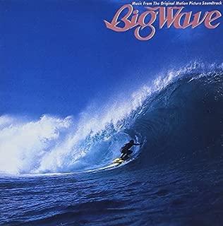 Big Wave (30th Anniversary Edition)