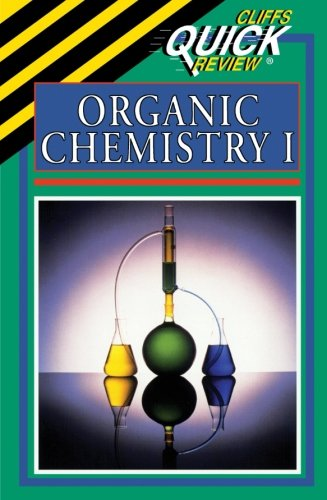CliffsQuickReview Organic Chemistry I