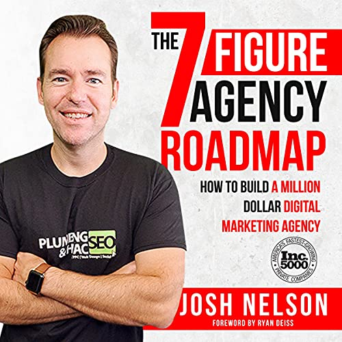 The Seven Figure Agency Roadmap Audiobook By Josh Nelson cover art