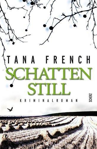 Schattenstill: Kriminalroman von French. Tana (2012) Gebundene Ausgabe