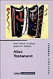 Theologie kompakt: Band 2 Altes Testament