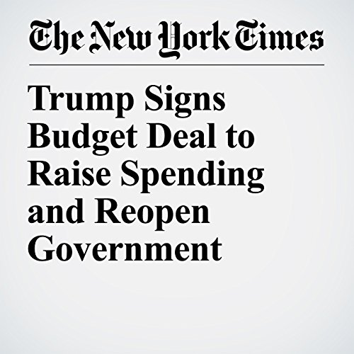 Trump Signs Budget Deal to Raise Spending and Reopen Government copertina