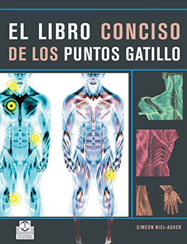 El libro conciso de los puntos gatillo (Color) (Medicina)