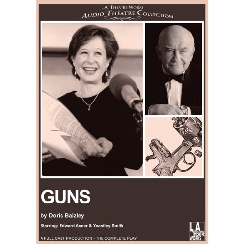 Guns                   By:                                                                                                                                 Doris Baizley,                                                                                        Harry Aguado                               Narrated by:                                                                                                                                 Yeardley Smith,                                                                                        Edward Asner,                                                                                        full cast                      Length: 1 hr and 1 min     1 rating     Overall 4.0