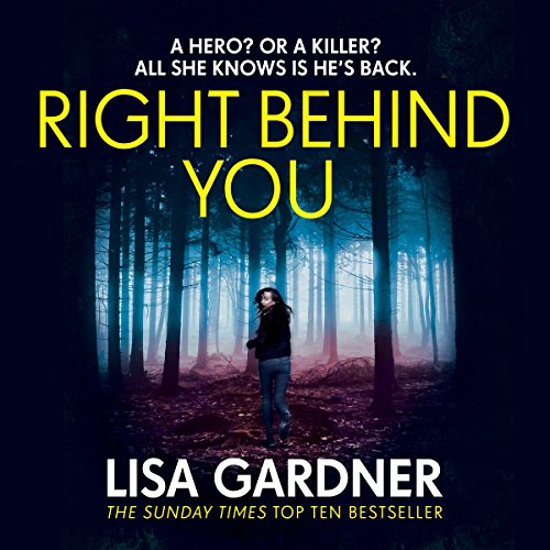 Right Behind You     FBI Profiler, Book 7              By:                                                                                                                                 Lisa Gardner                               Narrated by:                                                                                                                                 Regina Reagan                      Length: 11 hrs and 46 mins     92 ratings     Overall 4.4