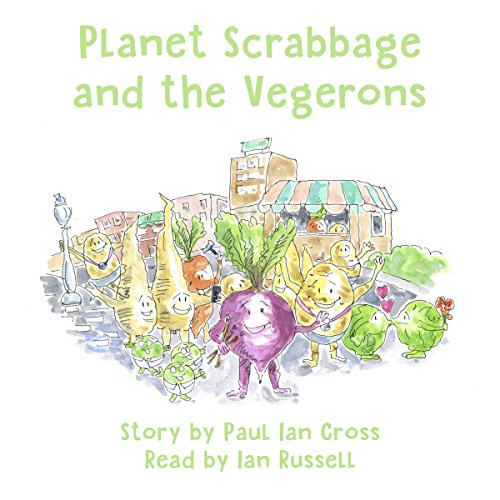Planet Scrabbage and the Vegerons audiobook cover art