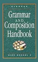 Glencoe Literature, Grammar & Composition Handbook - High School II