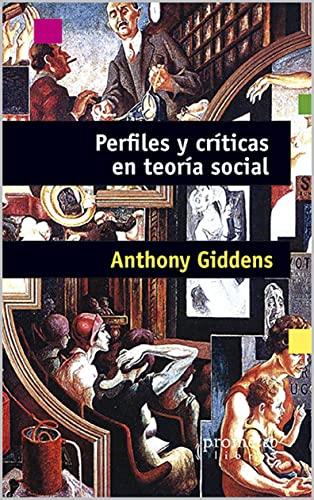 Perfiles y críticas en teoría social (Marxismo - Una serie con los mejores libros sobre este personaje emblemático. nº 6) (Spanish Edition)