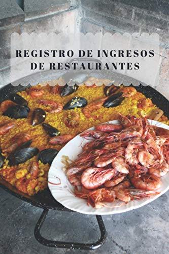 Registro de ingresos de restaurantes: Libro de registro de ingresos y gastos diarios para restaurante - 110 páginas (6