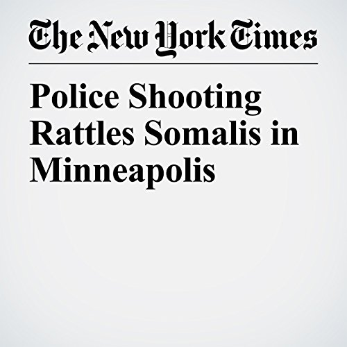 Police Shooting Rattles Somalis in Minneapolis copertina