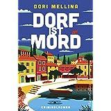 Dorf ist Mord (German Edition)