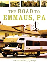 The Road to Emmaus, PA (DVD) Documentary (2009) 77 Minutes ~ Starring: Joe Boyd, Mat Milthaler, Brad Wise ~ Directed By: Mark Denney