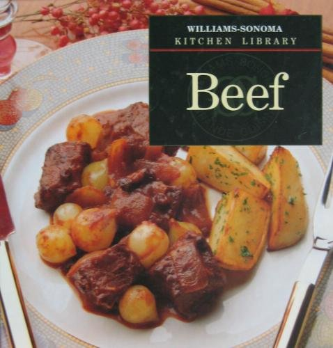 Beef - Book  of the Williams-Sonoma Kitchen Library