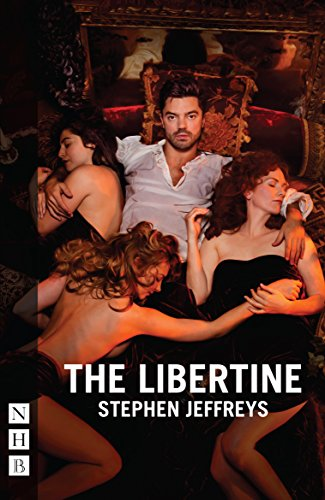 The Libertine (NHB Modern Plays): 2016 edition (Nick Hern Books) (English Edition)