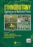 Ethnobotany: Application of Medicinal Plants