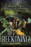 Reckoning Book Two of Chronicles of the Dragonoid