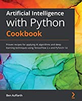 Artificial Intelligence with Python Cookbook Front Cover