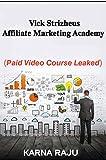 Vick Strizheus – Affiliate Marketing Academy: (Video course) (English Edition)