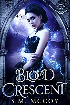 Blood Crescent: Divine Series by [S.M. McCoy]