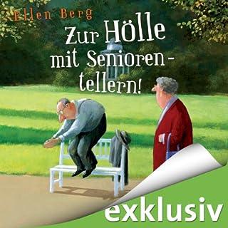 Zur Hölle mit Seniorentellern! cover art