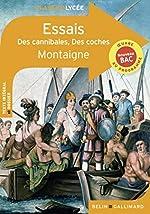 Essais:Des cannibales - Des coches de Michel de Montaigne