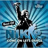 Songtexte von Nik P. - Come On Let's Dance: Best of Remix