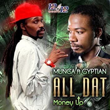 All Dat (feat. Gyptian) - Single