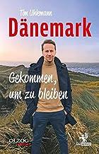 Dänemark – Gekommen, um zu bleiben