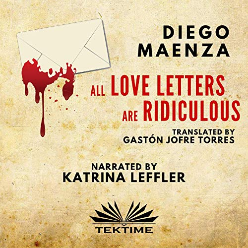 All Love Letters Are Ridiculous cover art