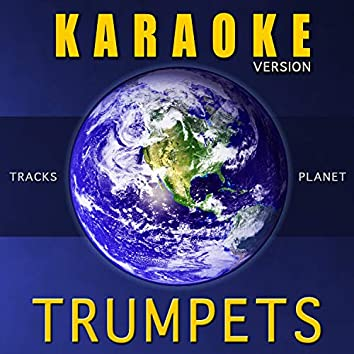 Trumpets (Karaoke Version)