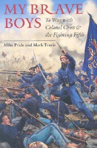 Price comparison product image My Brave Boys: To War with Colonel Cross and the Fighting Fifth